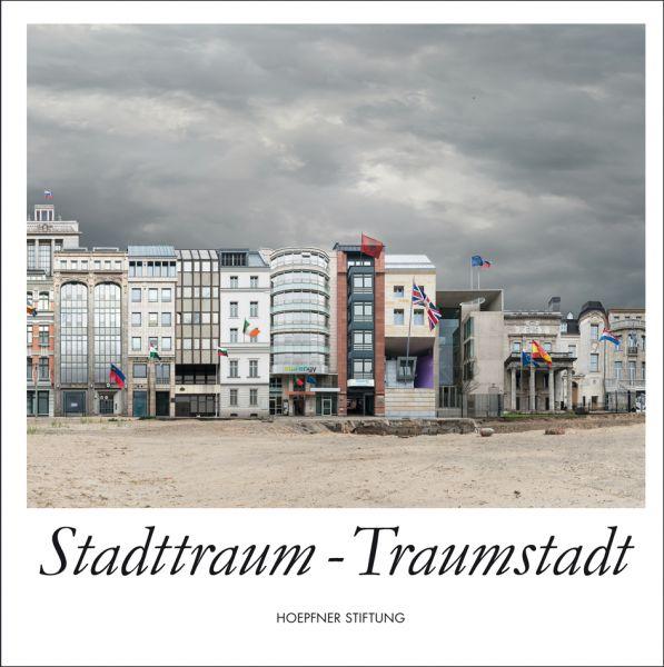 Stadttraum – Traumstadt