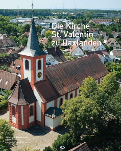 Die Kirche St. Valentin zu Daxlanden