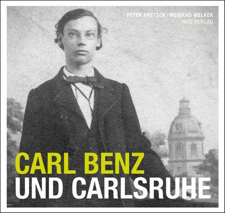 Carl Benz und Carlsruhe