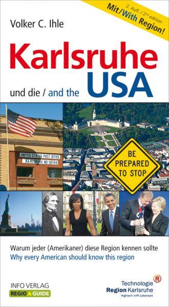 Karlsruhe und die USA – Karlsruhe and the USA