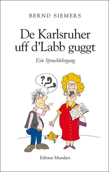 De Karlsruher uff d´Lab guggt