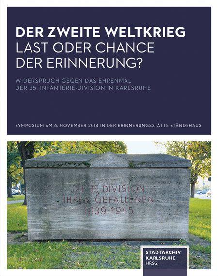 Der Zweite Weltkrieg – Last oder Chance der Erinnerung
